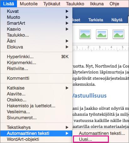 Lisää-valikko, jossa Automaattinen teksti > Uusi on korostettuna.