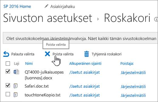 SharePoint 2016:n Roskakori-sivun Poista-painike korostettuna