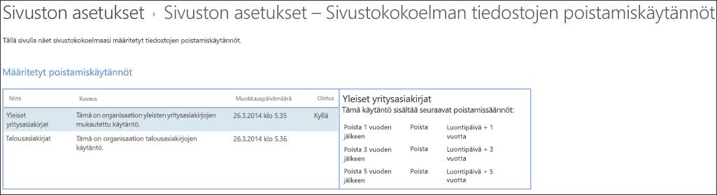 Sivustokokoelmalle määritetyt tiedostojen poistokäytännöt