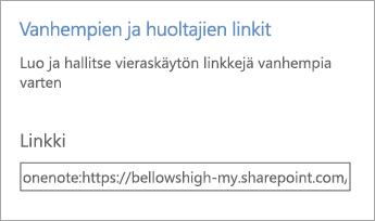 Vanhemman ja huoltajan linkit -hyperlinkki Muistikirjojen hallinnassa.