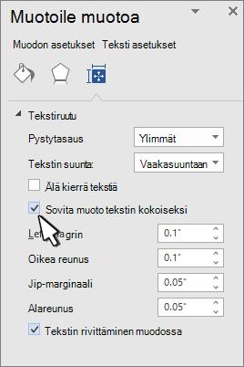 Muotoile muotoa, jossa tekstin koon muuttaminen-muoto on valittuna