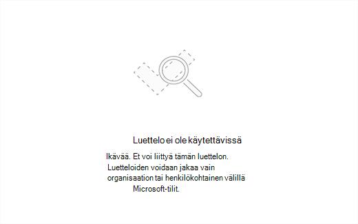 Näyttökuva, jossa virhesanoma luettelo ei ole käytettävissä