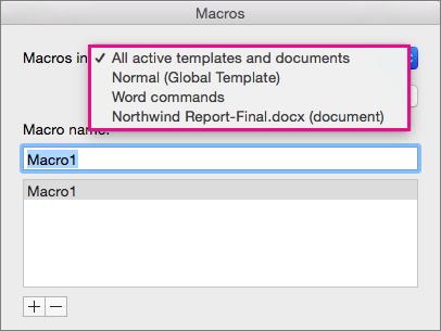 Valitse näytettävien makrojen sijainti Makrot-luettelosta.