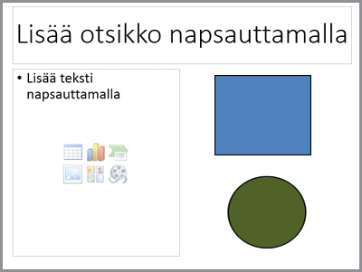Dia, jossa on kaksi paikkamerkkiä ja kaksi erillistä objektia