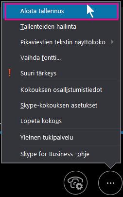 Valitse Skype for Business -kokouksen aikana Aloita tallentaminen