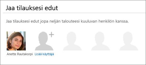 Jaa Office 365 -sivun Jaa tilausedut -osa, jossa näkyy Lisää käyttäjä -linkki.