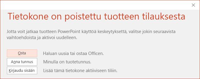Näyttää viestin, joka osoittaa, että Officen asennus on poistettu käytöstä.