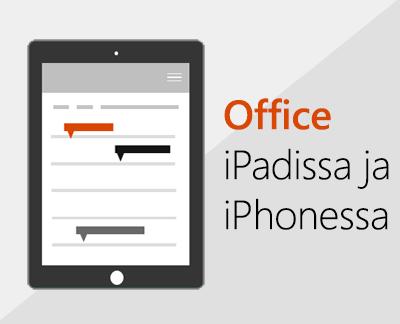 Office-sovellusten määrittäminen iOS-laitteisiin napsauttamalla
