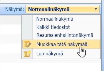 SharePoint 2007: n Näytä-valikko, jossa Muokkaa tätä näkymää korostettuna