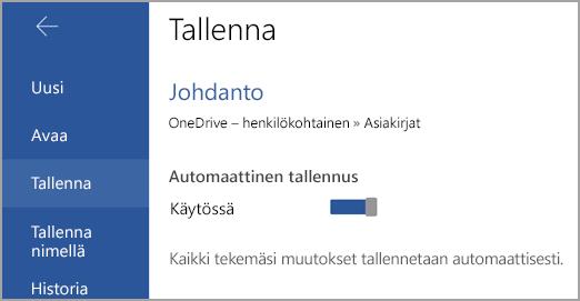 Automaattinen tallennus -kytkin Androidissa