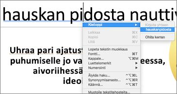 Sinisellä alleviivattuja sanoja ja pikavalikko, jossa näkyy ehdotus kielioppivirheen korjaamiseksi