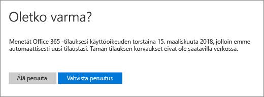 Näyttökuva Oletko varma? -sivusta, kun peruutat Office 365 for Home -tilauksen.