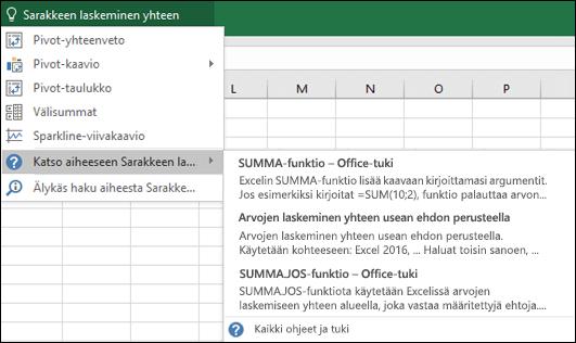 Valitse Excelissä Kerro-ruutu ja kirjoita, mitä haluat tehdä. Kerro-toiminto yrittää auttaa sinua suorittamaan kyseisen tehtävän.
