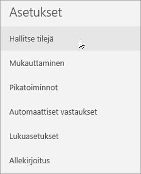 Näyttää Tilien hallinta -valinnan sähköpostin asetusvalikossa