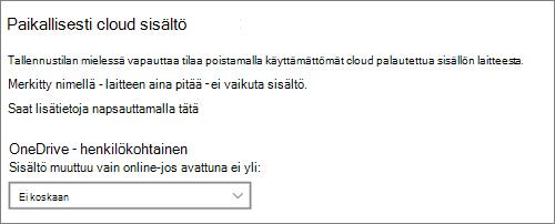 Windows 10-tallennus tilan avattava valikko, kun haluat määrittää OneDrive-tiedostoja vain online-tilassa