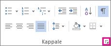 Napsauta Aloitus-välilehdessä käynnistinnuolta, joka avaa Kappale-valintaikkuna.