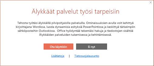 Officen älykkäiden palveluiden osallistumisvalintaikkuna