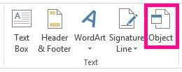 Objekti-vaihtoehto on Lisää-välilehdessä.