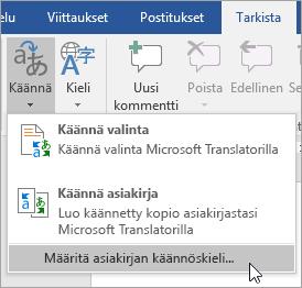 Näyttää Käännä-valikon Määritä asiakirjan käännöskieli -vaihtoehdon