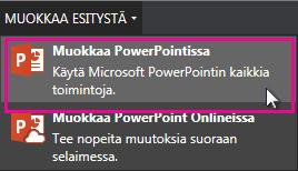 Muokkaaminen PowerPoint-työpöytäsovelluksessa