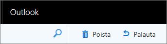 Näyttökuvassa poista ja palauta -vaihtoehdot Outlook web-työkalurivillä.