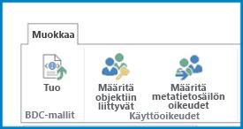 Näyttökuva yritystietoasetusten Muokkaa-valintanauhasta, jossa näkyy BDC-mallin Tuo-painike ja käyttöoikeusasetukset.
