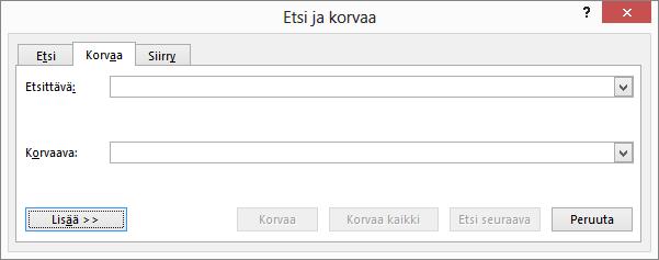 Tuo näkyviin lisävaihtoehtoja valitsemalla Outlookin Etsi ja korvaa -valintaikkunassa.