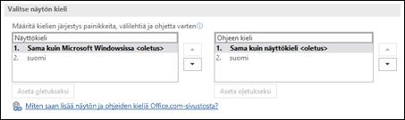 Valintaikkuna, jossa voit valita kielen, jota käytetään Officen painikkeissa, valikoissa ja ohjeissa.