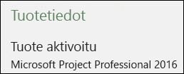 Tuotetiedot – Project Professional 2016