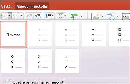 Näyttökuva luettelotyyleistä, jotka ovat käytettävissä, kun valitset Luettelomerkit-painikkeen nuolen