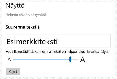 Windowsin Helppokäyttökeskuksen asetukset, jossa Tee tekstin isommaksi liukusäädin näyttö-välilehdessä.