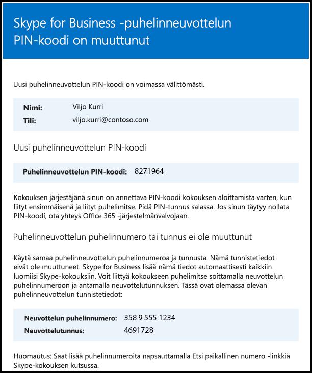Puhelinneuvotteluiden PIN-koodi on vaihdettu.