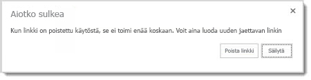 Valintaikkuna, jossa kysytään, haluatko poistaa käytöstä jaetun tiedoston vieraskäytön linkin, niin että se ei enää toimi.