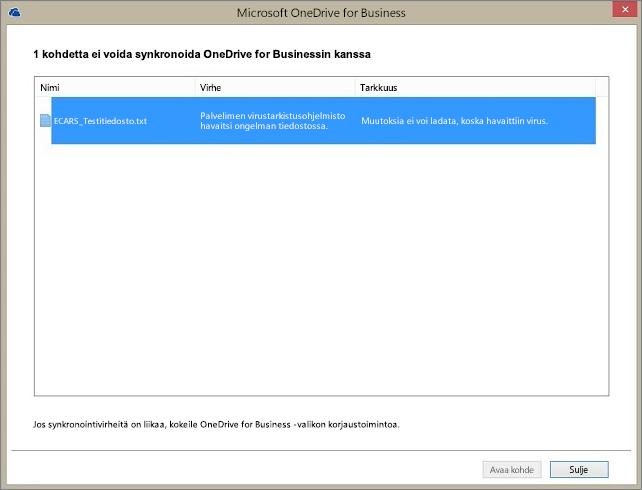 Näyttökuva valintaikkunasta, jossa näkyy, että yhden kohteen synkronointi ei onnistunut OneDrive for Businessin kanssa, koska palvelimen virustarkistusohjelmisto havaitsi ongelman tiedoston tarkistusvaiheessa.