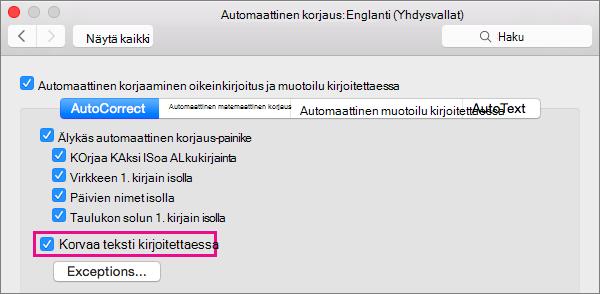 Valitse Korvaa teksti kirjoitettaessa, kun haluat, että automaattinen korjaus tekee korjauksia kirjoitettaessa.