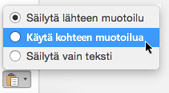 Sijoittamisasetukset sijoitettaessa tekstiä Outlook for Maciin