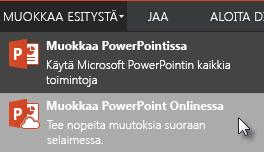 Avaa PowerPoint Onlinessa