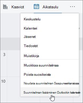 Näyttö kuva Planner-valikosta, jossa on valittuna Lisää suunnitelma Outlookiin-kalenteriin.