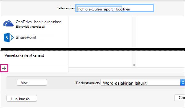 Jos haluat lisätä online-palvelun, napsauta Tallenna nimellä -valintaikkunan vasemman sarakkeen alareunassa olevaa plusmerkkiä.