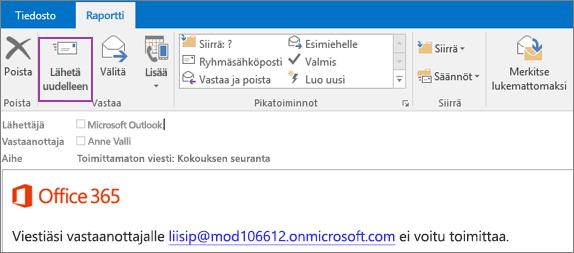 Näyttökuvassa näkyy viestin toimituksen epäonnistumisesta kertovan ilmoituksen Raportti-välilehti sekä Lähetä uudelleen -vaihtoehto ja sähköpostiviestin tekstiosa, jossa sanotaan, että viestiä ei voitu toimittaa.