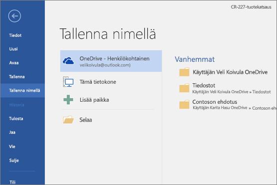 Tallenna nimellä, oletuksena OneDrive