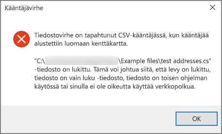 Saat tämän virheilmoituksen, jos .csv-tiedostosi tiedot on muotoiltu väärin.