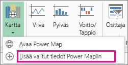 Valittujen tietojen lisääminen Power Map -komentoon