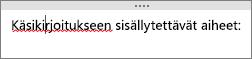 OneNote tarkistaa automaattisesti mahdolliset kirjoitusvirheet