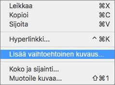 Pikavalikko, kun vaihtoehtoista tekstiä lisätään kuvaan Outlookissa.