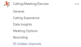 Tiimillä nimeltä Calling/Meeting/Devices on kanavat General, Data Insights, Meeting Options ja Recording. Lisää kanavia on piilotettuina.