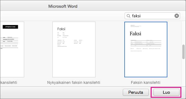 Jos haluat luoda faksin kansilehden, etsi hakusanalla faksi, valitse malli ja napsauta Luo.