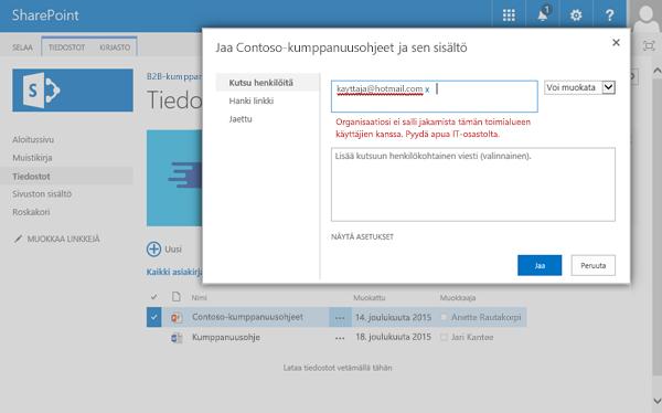 Jos käyttäjä yrittää jakaa tiedoston sähköpostiosoitteeseen, jonka saatavuus on rajoitettu, hän saa tämän virheilmoituksen.