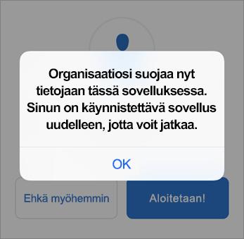 Näyttökuva, jossa näkyy, että organisaatiosi suojaa nyt Outlook-sovellusta.