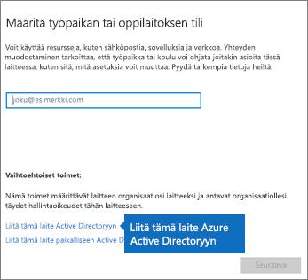 Valitse Liitä tämä laite Azure Active Directoryyn.